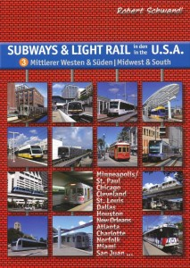 Subways & Light Rail U.S.A. - Midwest & South (vol. 3)