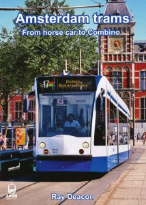 Amsterdam Trams From horse car to Combino