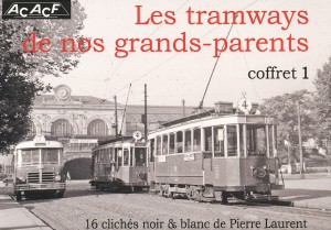 Les tramways de nos grands-parents