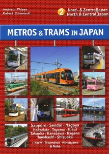 Metros & Trams in Japan (volume 2)