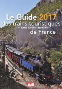 Le Guide 2017 des trains touristiques de France