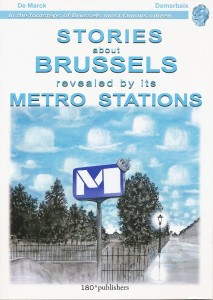Stories about Brussels revealed by its Metro Stations