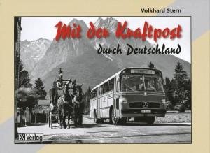 Mit der Kraftpost durch Deutschland