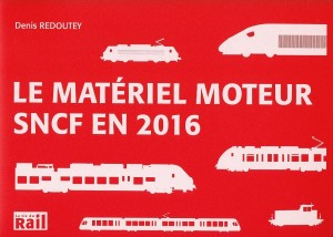 Le matériel moteur SNCF en 2016