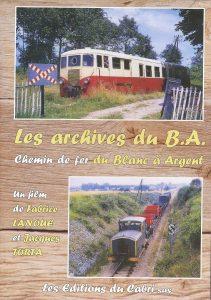 Les archives du B.A. Chemin de fer du Blanc Argent