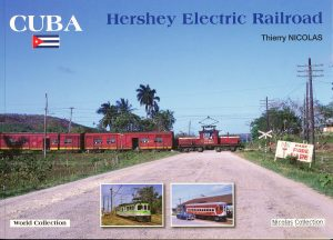 Cuba Hershey Electric Railroad