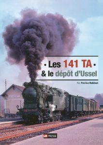 Les 141 TA et le dépôt d'Ussel