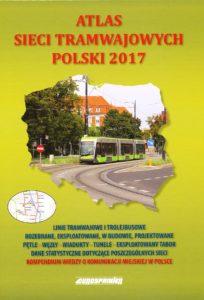 Atlas Sieci Tramwajowych Polski 2017