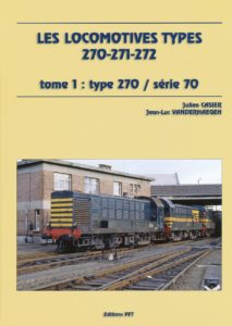 Les Locomotives Types 270-271-272 (tome 1)