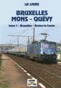 Bruxelles Mons Quévy tome 1