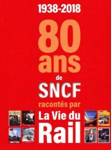 80 ans de SNCF
